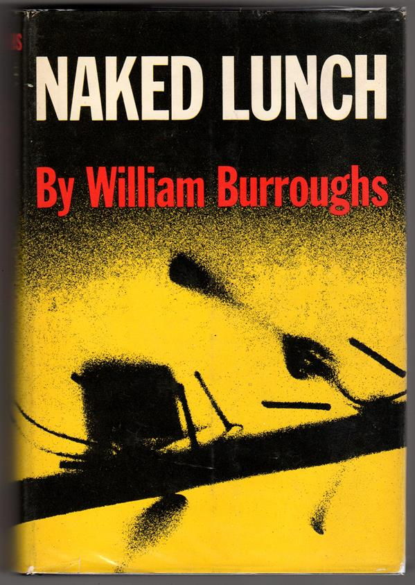Naked Lunch by William Burroughs (Advance copy, First printing)- High Grade