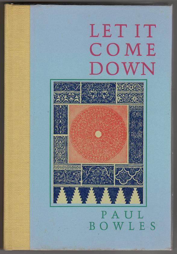 Let it Come down by Paul Bowles (Signed, Limited)- High Grade
