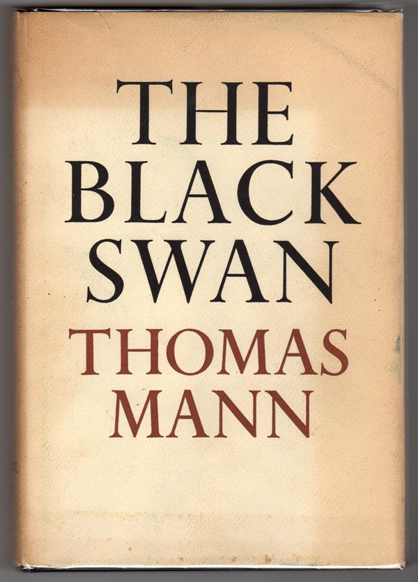 Black Swan Book Cover : The black swan by thomas mann first edition