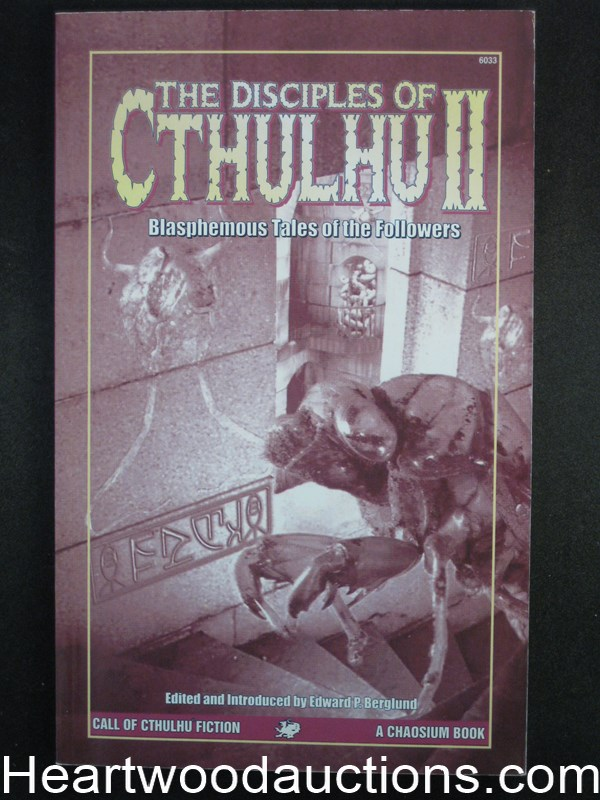 The Desciples of Cthulhu II by Edward P. Berglund (SOFTCOVER)- High Grade