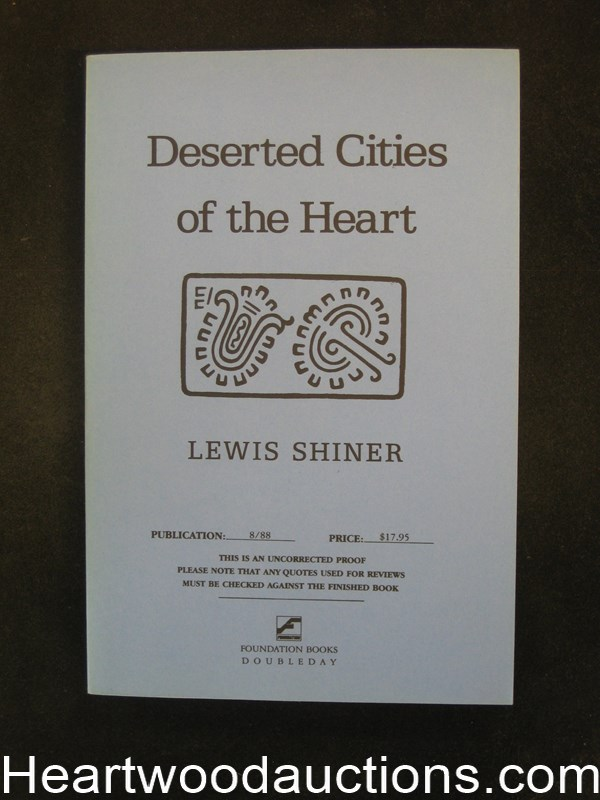 Deserted Cities of the Heart by Lewis Shiner Uncorrected Proof (SOFTCOVER)- High Grade