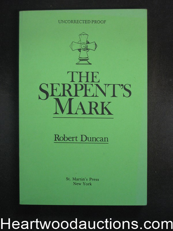 The Serpent's Mark by Robert Duncan Uncorrected proof (SOFTCOVER)- High Grade