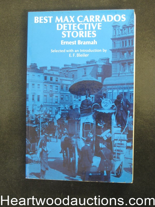 Best Max Carrados Detective Stories by Ernest Bramah (SOFTCOVER)