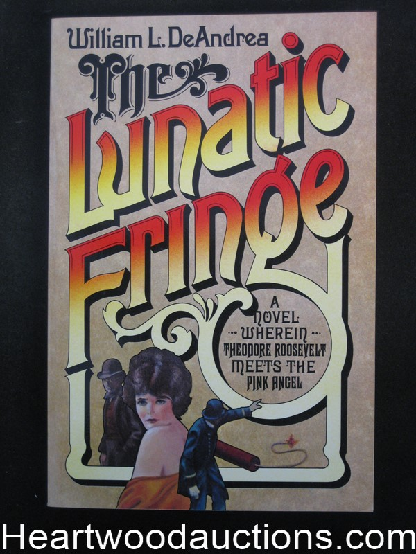 The Lunatic Fringe by William L. DeAndrea (SOFTCOVER)- High Grade
