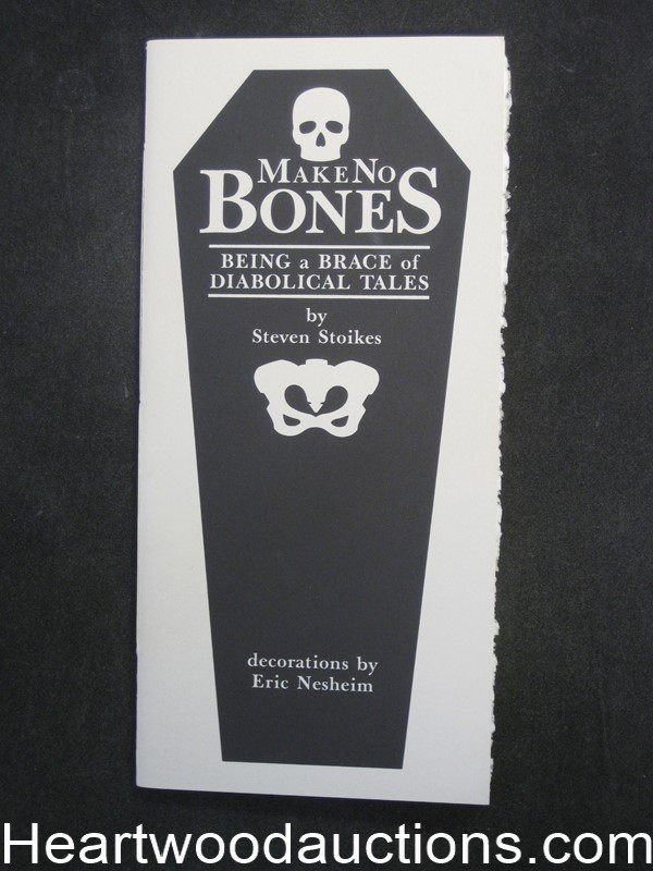 Make No Bones Being a Brace of Diabolical Tales by Steven Stoikes (SOFTCOVER)- High Grade
