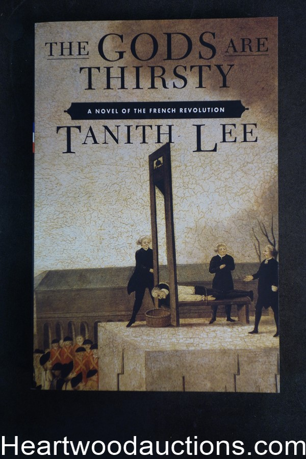 The Gods Are Thirsty by Tanith Lee (1996) Advance reading copy (SOFTCOVER)