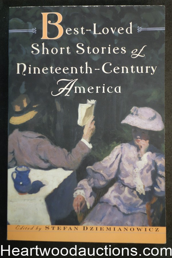 Best-Loved Short Stories of Nineteenth-Century America by Stefan Dziemianowicz Inscribed to