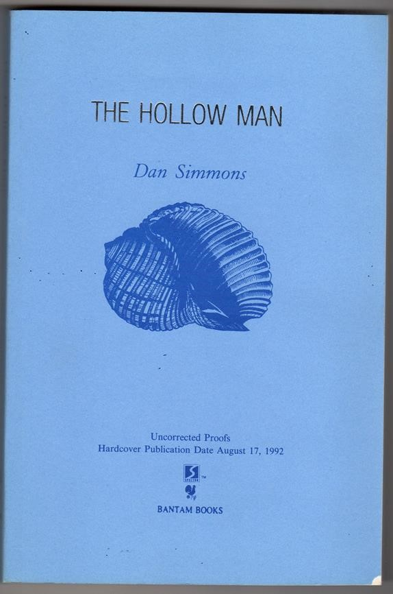 The Hollow Man by Dan Simmons (Uncorrected Proof) (SOFTCOVER)