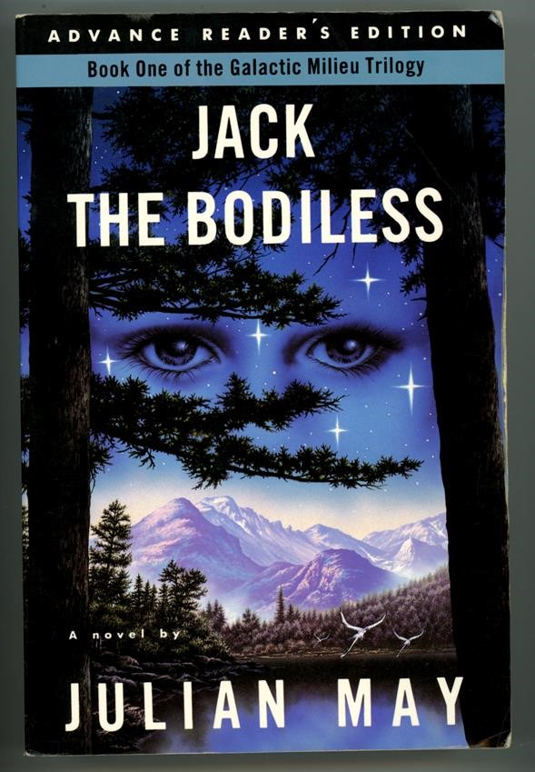 Jack the Bodiless by Julian May (ARC) (SOFTCOVER)