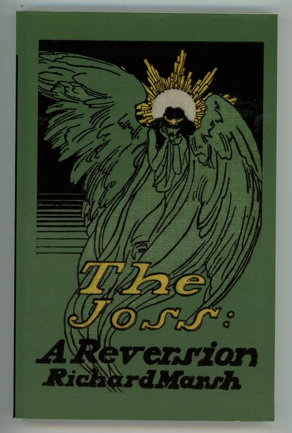 The Joss: A Reversion by Richard Marsh (SOFTCOVER)
