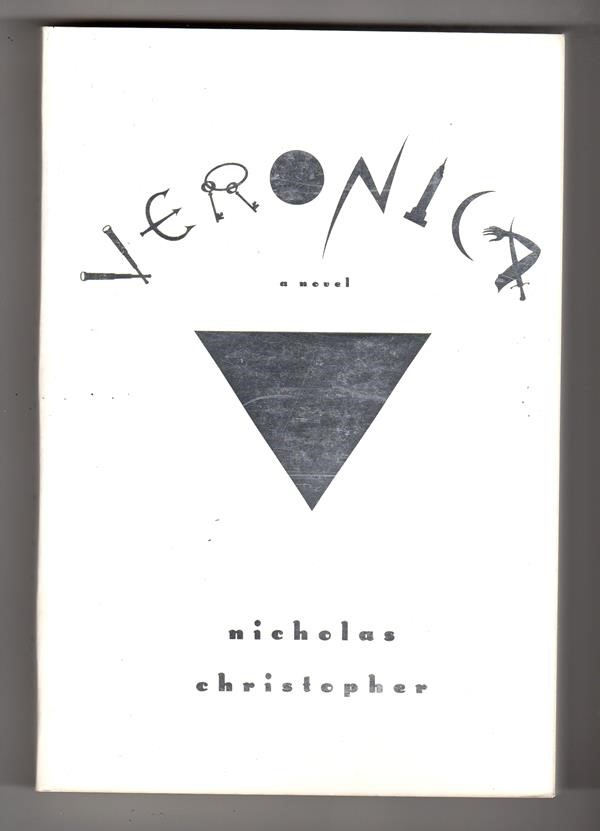 Veronica by Nicholas Christopher (ARC) (SOFTCOVER)