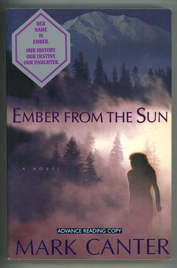 Ember from the Sun by Mark Canter (ARC)- Ultra High Grade