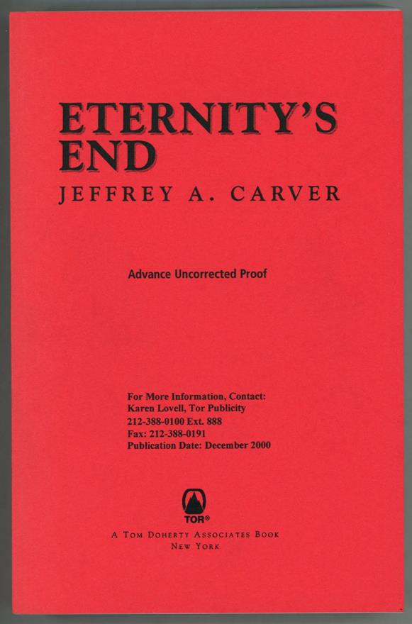 Eternity's End by Jeffrey A. Carver (Advance Proof)- High Grade