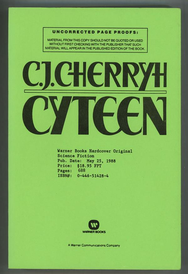 Cyteen by C.J. Cherryh (Uncorrected Proofs)- High Grade