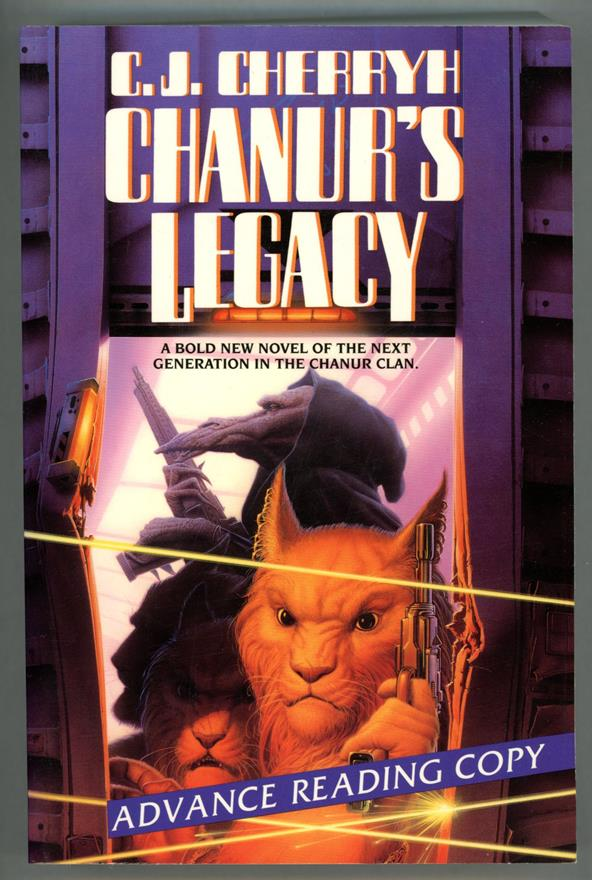 Chanur's Legacy: A Novel of Compact Space by C.J. Cherryh (ARC)- High Grade