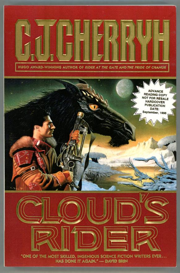 Cloud's Rider by C.J. Cherryh (Advance Proofs)- High Grade