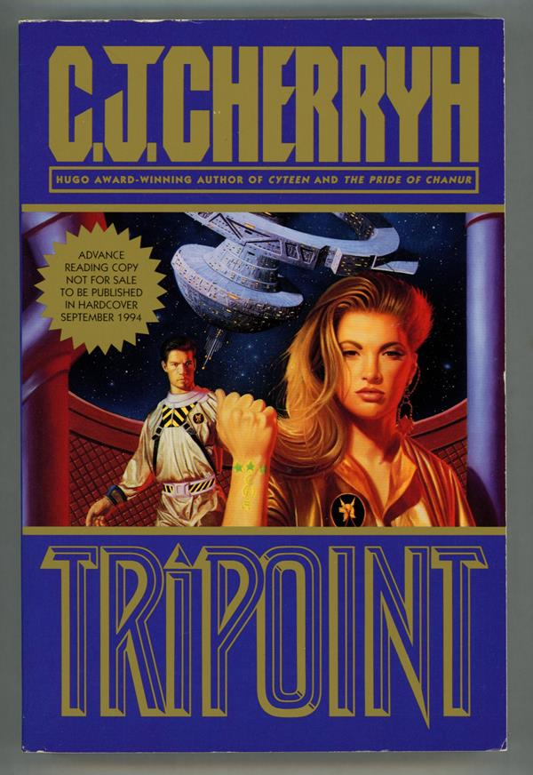Tripoint by C.J. Cherryh (Advance Proofs)