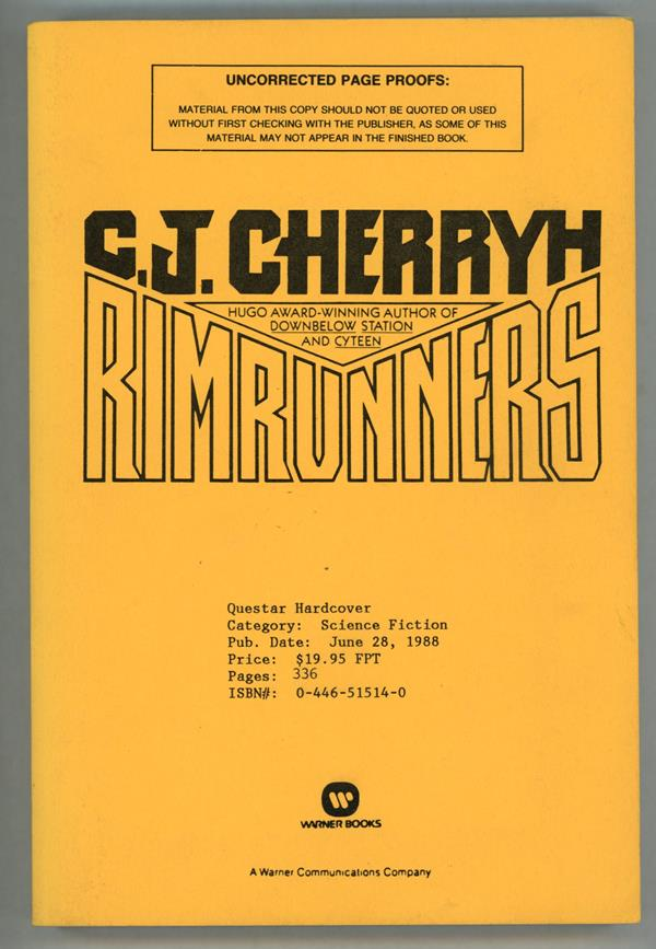 Rimrunners by C.J. Cherryh (Uncorrected Proofs)- High Grade