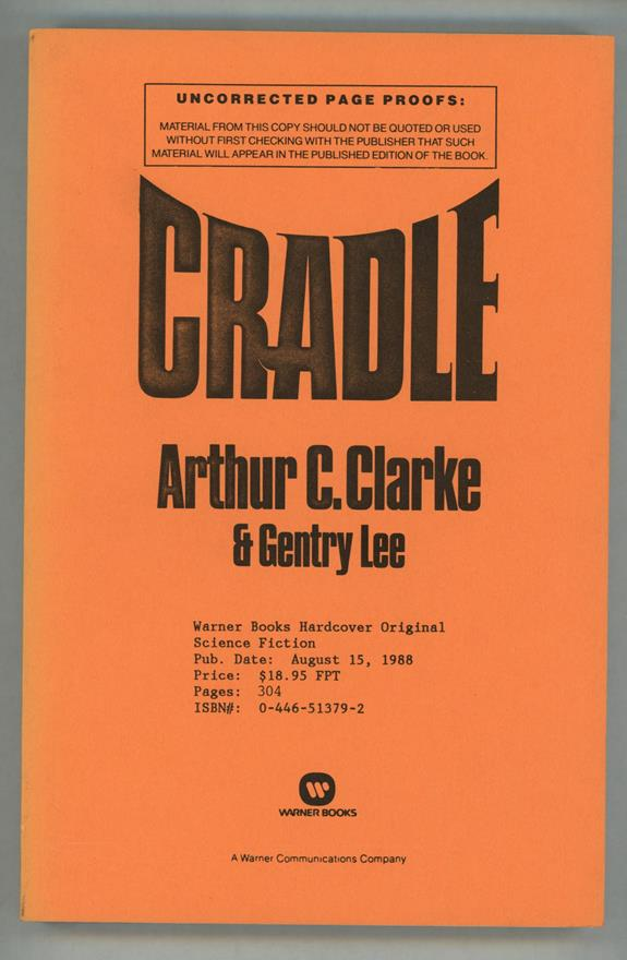 Cradle by Arthur C. Clarke & Gentry Lee (Proof)- High Grade