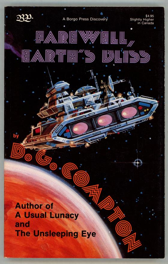 Farewell, Earth's Bliss by D.G. Compton  (First Edition)- High Grade
