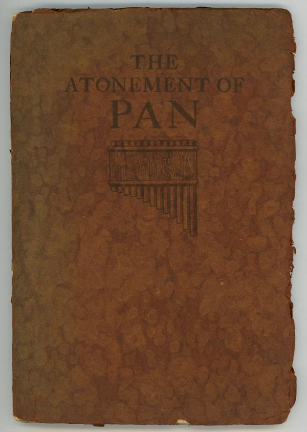 Atonement of Pan: A Music Drama by Joseph D. Redding  (First Edition)