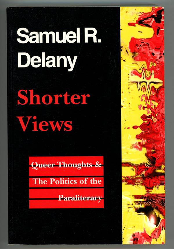 Shorter Views by Samuel R. Delany (Signed) (SOFTCOVER)