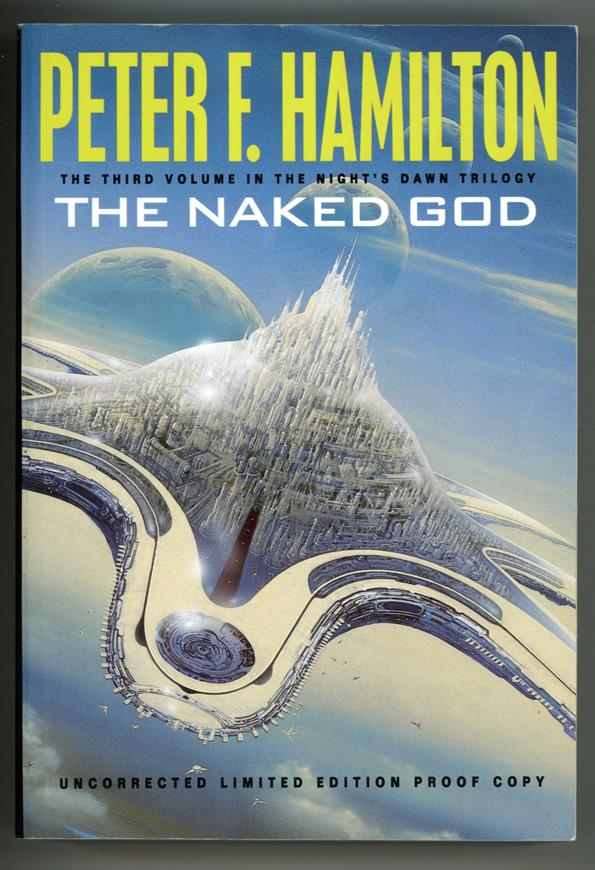 The Naked God by Peter F. Hamilton (Signed, Limited) Proof