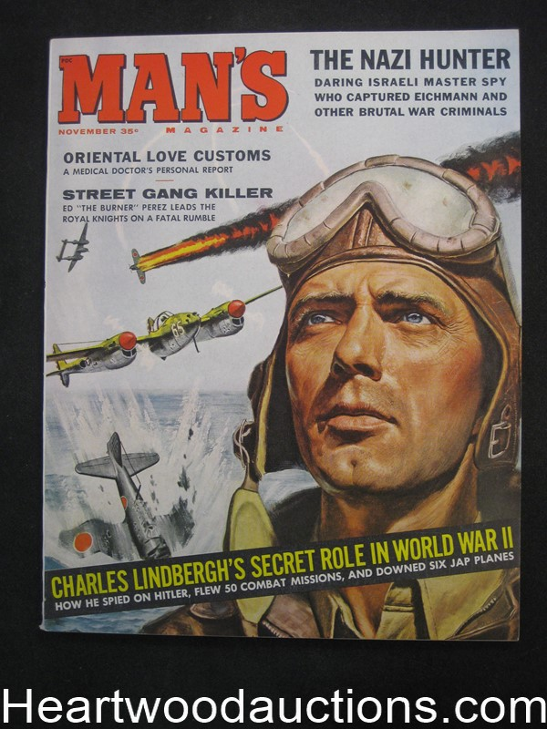 Man's Nov 1960 Charles Lindbergh Cover by Mel Crair /  Basil Gogos, Norm Eastman, Charles Lindbergh's Heroic Role In WWII - Ultra High Grade- NAPA
