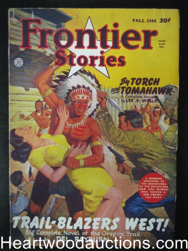 Frontier Stories Fall 1946 High Grade Indian Attack Good Girl cvr Jessie James Story