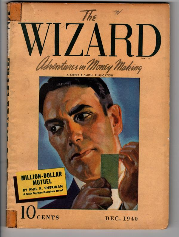 The Wizard Dec 1940  Million dollar Mutuel Weird hero pulp