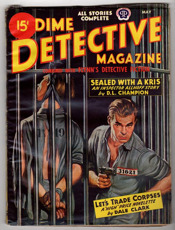 Dime Detective May 1945 D.L. Champion, Dale Clark, G.T. Fleming-Roberts - High Grade