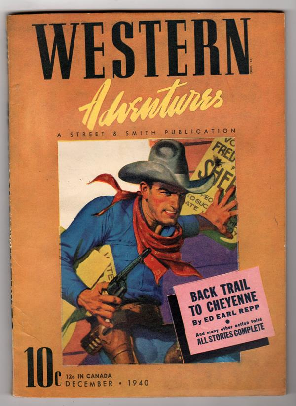 Western Adventures Dec 1940 Ed Earl Repp, George Armin Shaftel - High Grade
