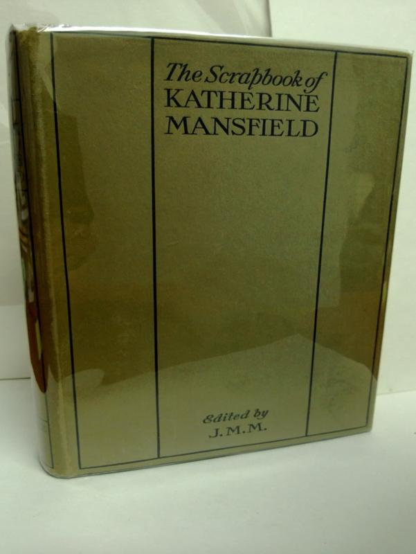 The Scrapbook of Katherine Mansfield by Murry J. Middleton