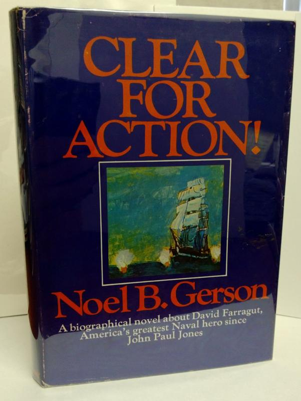 Clear for Action by Noel B. Gerson