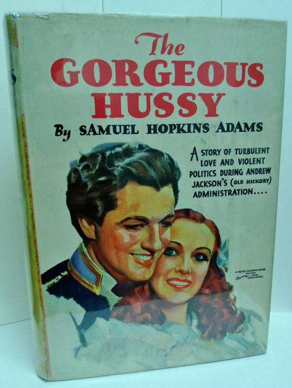 The Gorgeous Hussy by Samuel Hopkins Adams
