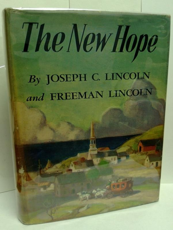 The New Hope by Joseph C. Lincoln