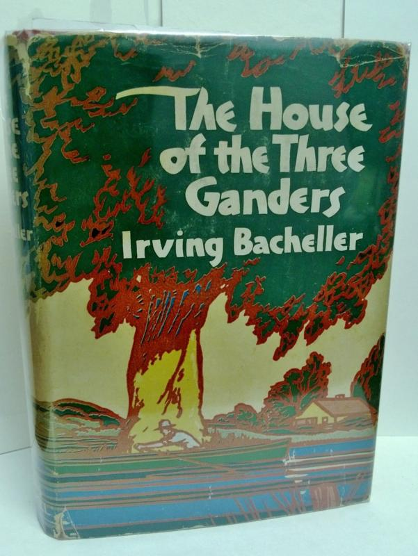 The House of the Three Ganders by Irving Bacheller