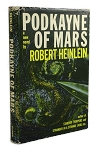 Podkayne of Mars by Robert A. Heinlein First Edition, Very Sharp Copy