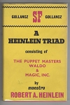 A Heinlein Triad: The Puppet Masters; Waldo; Magic, Inc Robert Heinlein File Copy