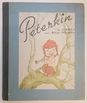 Peterkin by Elaine Pogany & Willy Pogany Signed Presentation Copy