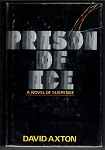 Prison of Ice by David Axton (First Edition) Dean koontz Signed