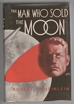 The Man Who Sold the Moon by Robert A. Heinlein (First Edition) Signed