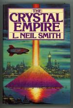The Crystal Empire by L. Neil Smith Unread Copy