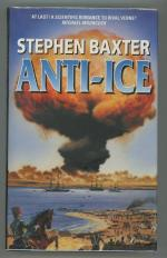 Anti-Ice by Stephen Baxter (First Edition) Signed