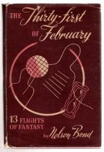 The Thirty-First of February by Nelson Bond  (First Trade Edition)