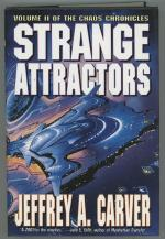 Strange Attractors by Jeffrey A. Carver (First edition)