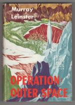 Operation Outer Space by Murray Leinster (First Edition)