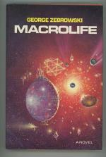 Macrolife by George Zebrowski (First Limited Edition) Signed
