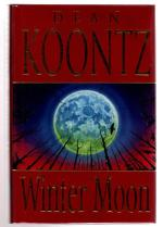 Winter Moon by Dean Koontz (First UK Edition) Signed