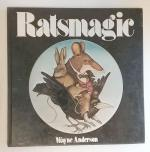 Ratsmagic by Christopher Logue (First Edition) Wayne Anderson, Illus.